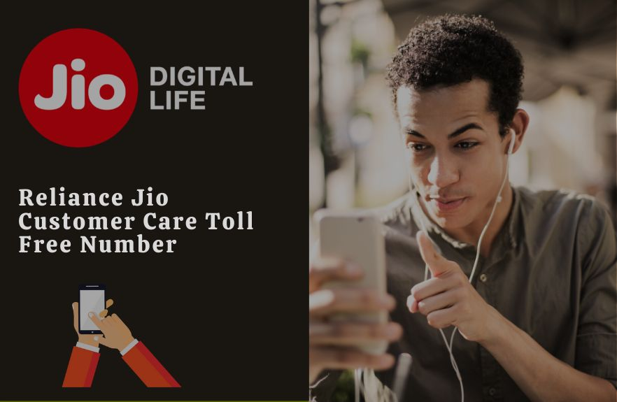 Reliance Jio Customer Care Toll Free Number-जिओ कस्टमर केयर नंबर